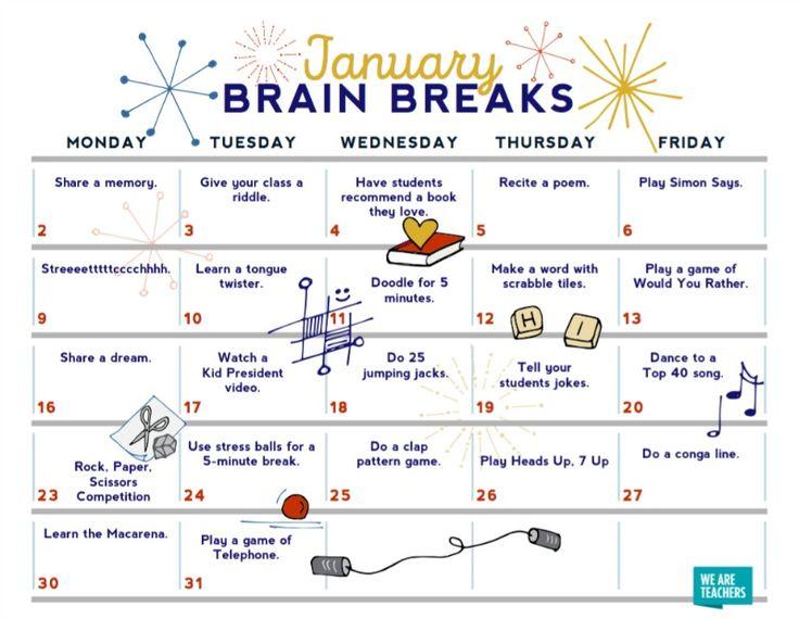 suggested activities for brain breaks ..- January 2017 https://www.weareteachers.com/download-brain-breaks-calendar-activities-month/