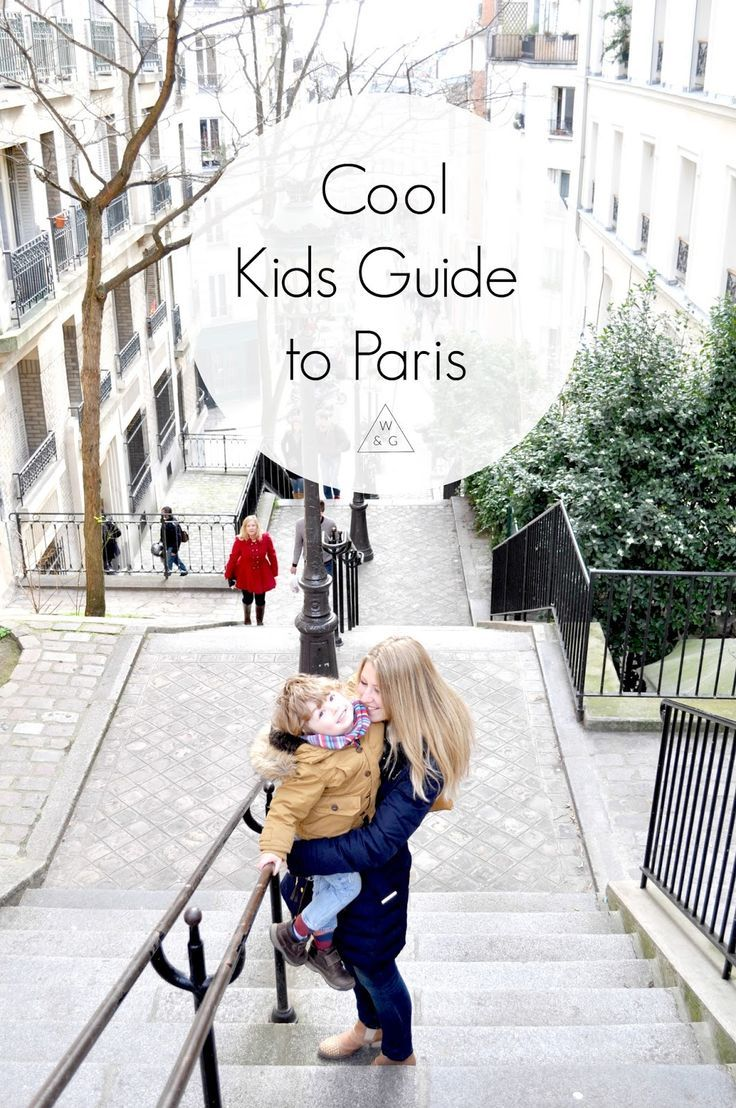 The best placed to see, eat, play, and shop in Paris with kids!