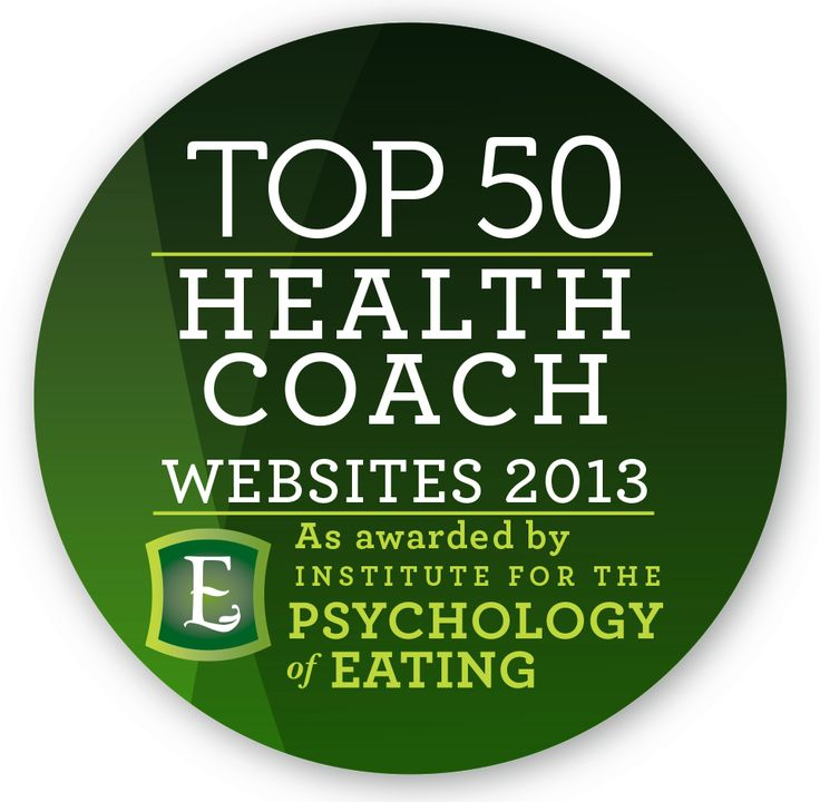 Here are our picks for 2013 Top 50 Health Coach Websites. Please enjoy!  Here at The Institute for the Psychology of Eating,  we're on a mission to forever change the way the world understands food, body and health. See more at: http://psychologyofeating.com/50-health-coaches-2013/