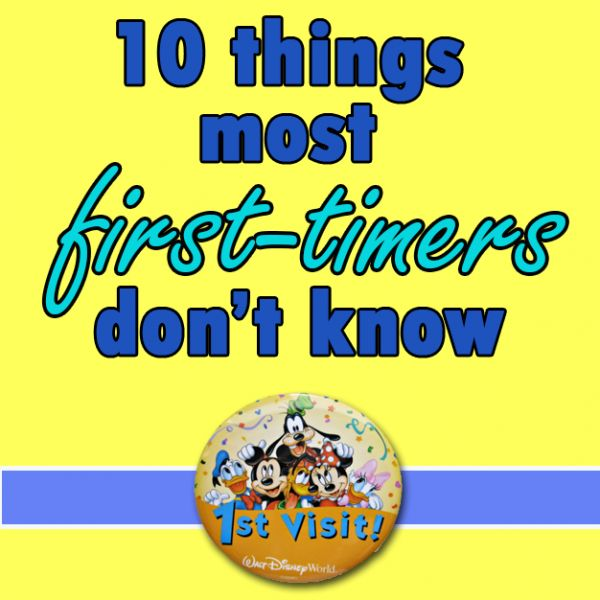 10 things most Disney World first-timers don't know