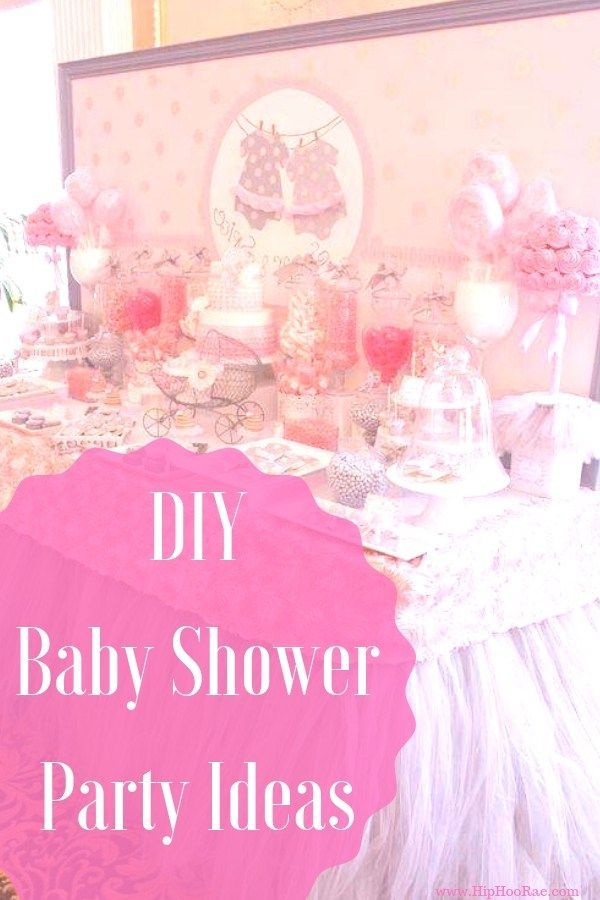 Diy Baby Shower Party Ideas For Girls Baby Shower Baby Shower