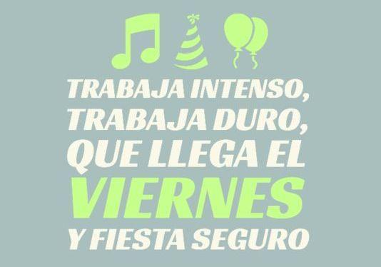 ¡Por fin es Viernes! :D #frases #quotes #viernes
