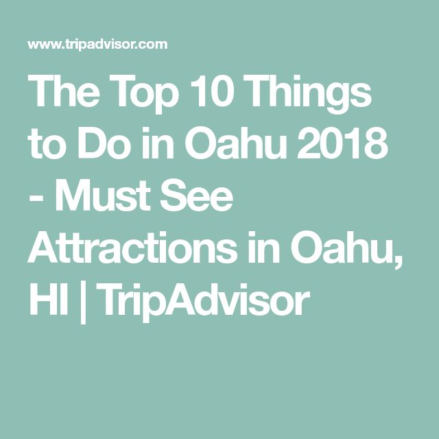 The Top 10 Things to Do in Oahu 2018 - Must See Attractions in Oahu, HI | TripAdvisor