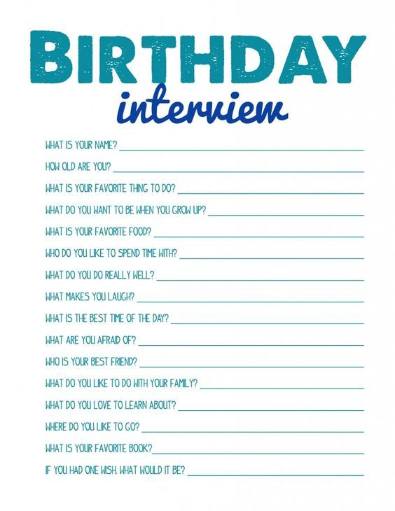 Birthday Interview FREE PRINTABLE. Would be cute to interview a child each year as they grow. Something to reflect on when they are all grown up.: