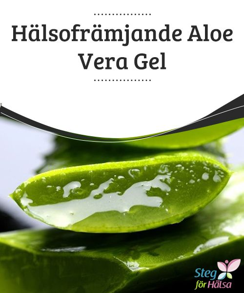 Hälsofrämjande #AloeVera Gel  Aloe vera är en av de mest #mångsidiga #medicinalväxter som människan känner till. Det #finns många hälsofrämjande #egenskaper hos aloe vera, både för vårt yttre och inre.
