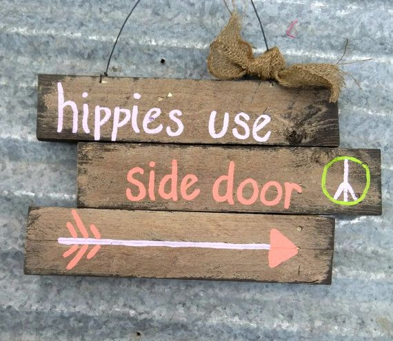 Hey, I found this really awesome Etsy listing at https://www.etsy.com/listing/237919897/hippie-sign-gift-for-teenager-peace-sign