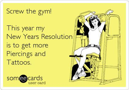 This is more like me and this is a New Year's resolution that I'll actually keep