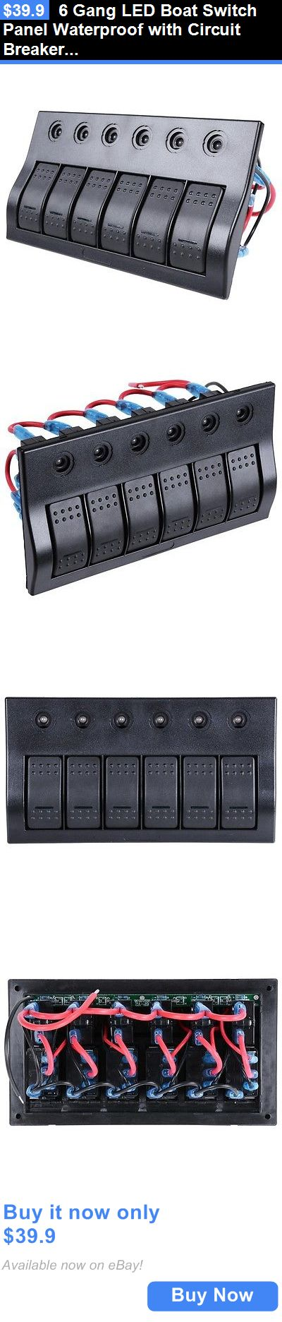 boat parts: 6 Gang Led Boat Switch Panel Waterproof With Circuit Breaker Aluminum For Marine BUY IT NOW ONLY: $39.9