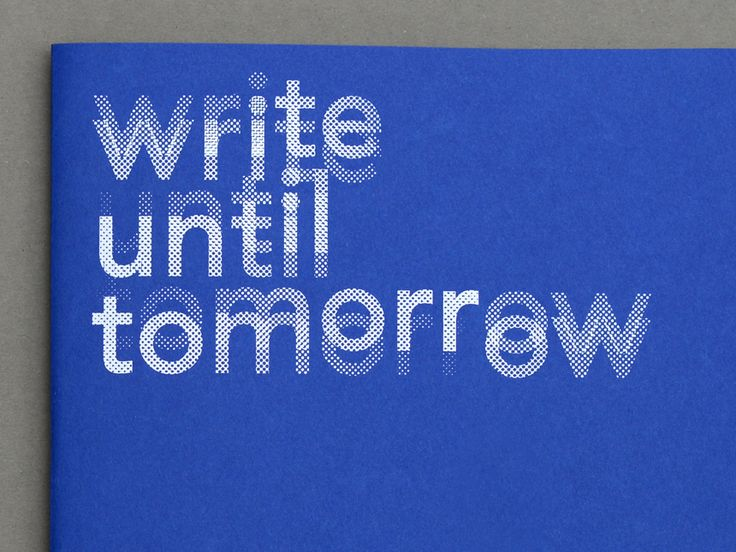 Write Until Tomorrow by Team Thursday #Typography #Publication