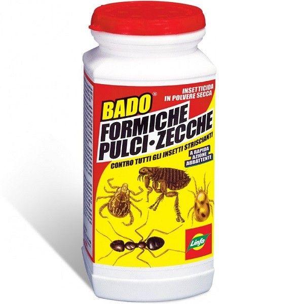 BADO INSETTICIDA IN POLVERE PER FORMICHE PULCI E ZECCHE  Bado insetticida insetti striscianti 1 kg  9,30 €  https://www.pets-house.it/insetticida/4304-bado-insetticida-in-polvere-per-formiche-8014815011207.html