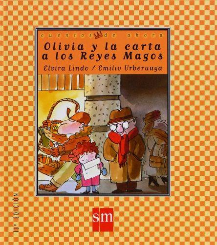 """""""Olivia y la carta a los Reyes Magos"""" - Elvira Lindo (SM) #navidad"""