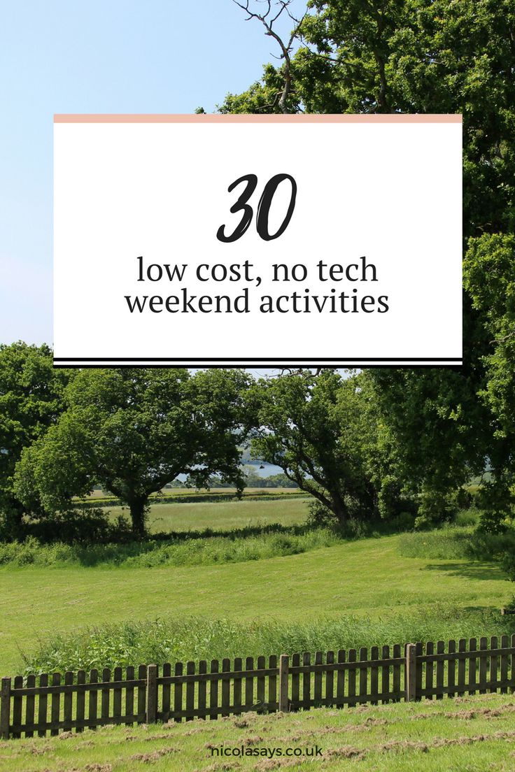 30 Low Cost, No Tech Weekend Activities ⋆ Some of my favourite ways to unwind at the weekend plus some that I need to try. Have read and see if there's something to inspire you to put the phone down this weekend.    Nicola Says ⋆ Family lifestyle blog