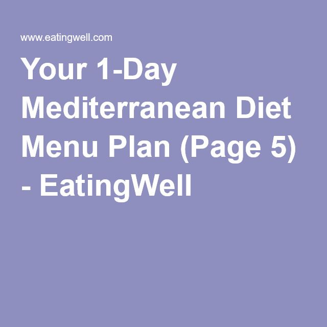 Your 1-Day Mediterranean Diet Menu Plan (Page 5) - EatingWell