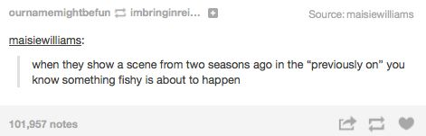 That feeling when you know shit's about to go down on your show. | 27 Hilarious Tumblr Posts That Are So True You'll Think They're About You