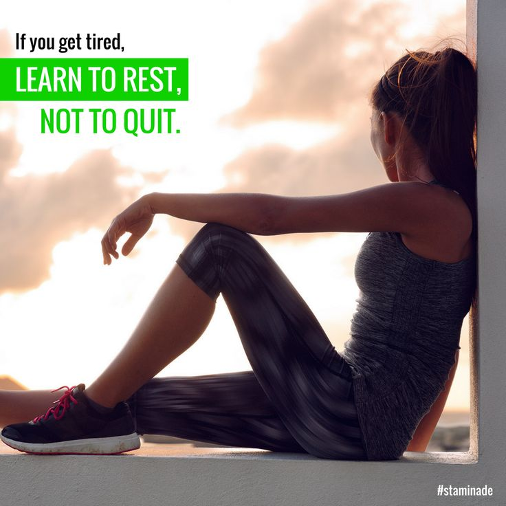 If you get tired, learn to rest - not to quit!   #staminade #inspiration #australian