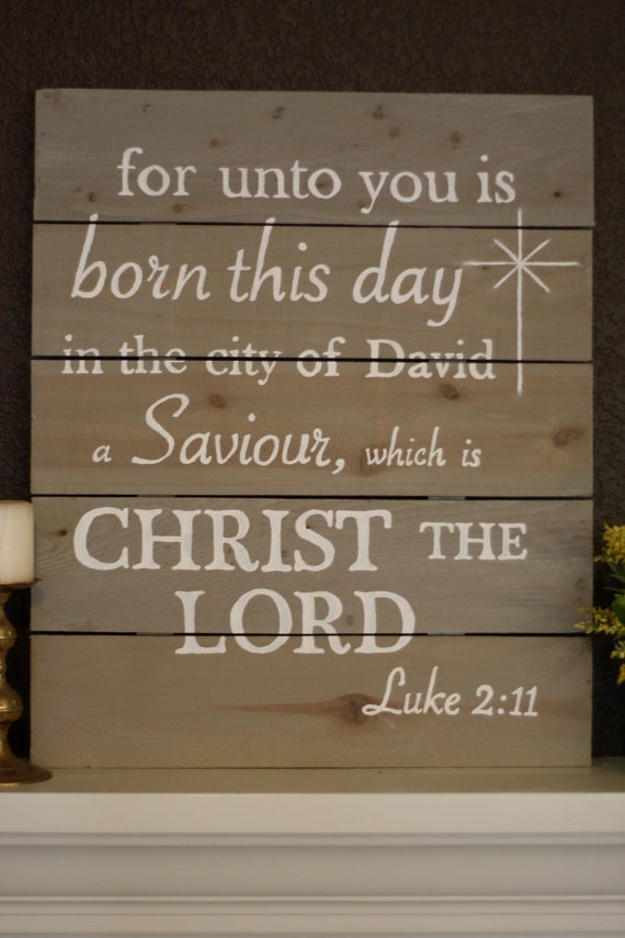 wood sign For unto you Luke 2:11