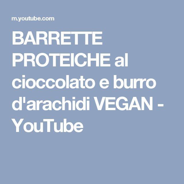 BARRETTE PROTEICHE al cioccolato e burro d'arachidi VEGAN - YouTube