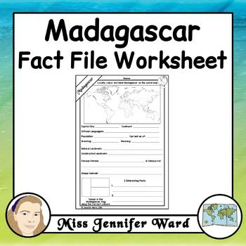 This worksheet asks students to locate information about Madagascar. It could be…