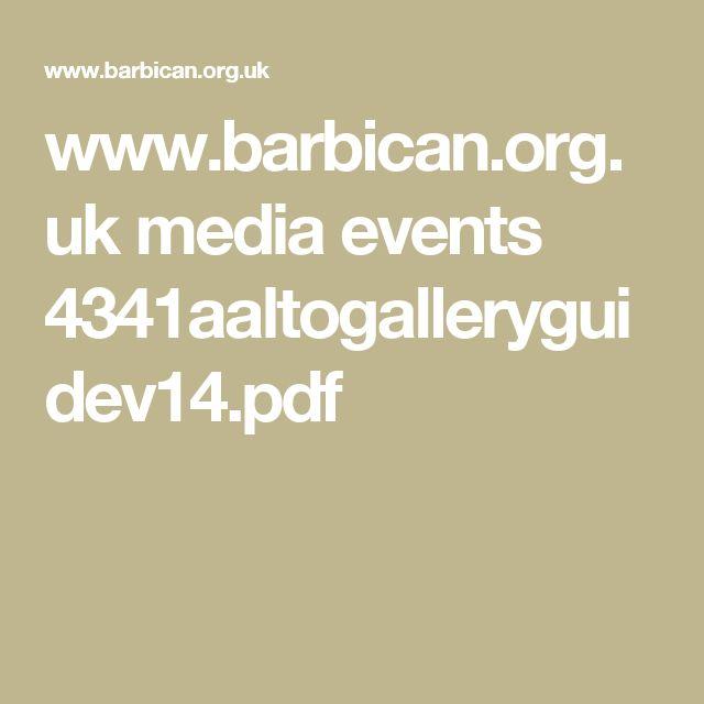 www.barbican.org.uk media events 4341aaltogalleryguidev14.pdf