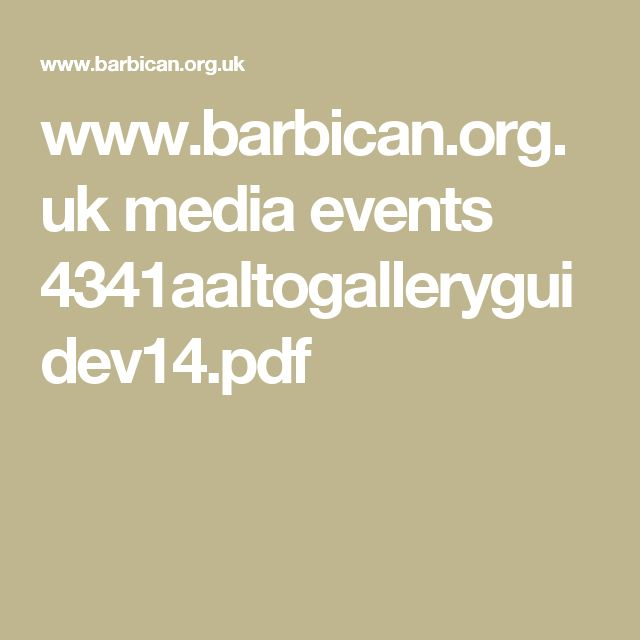 www.barbican.org.uk media events 4341aaltogalleryguidev14.pdf