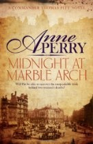 Midnight at Marble Arch #AnnePerry. Loyal, honest and, above all, principled. There is no finer detective in Victorian London than Thomas Pitt.    It is 1896, and Thomas Pitt is in charge of Special Branch. He is beginning to understand the power he now commands, but is still ill at ease at the glittering events he and his wife Charlotte must attend.     During a lavish party at the Spanish Embassy, a policeman breaks into Pitt's conversation with investor Rawdon Quixwood