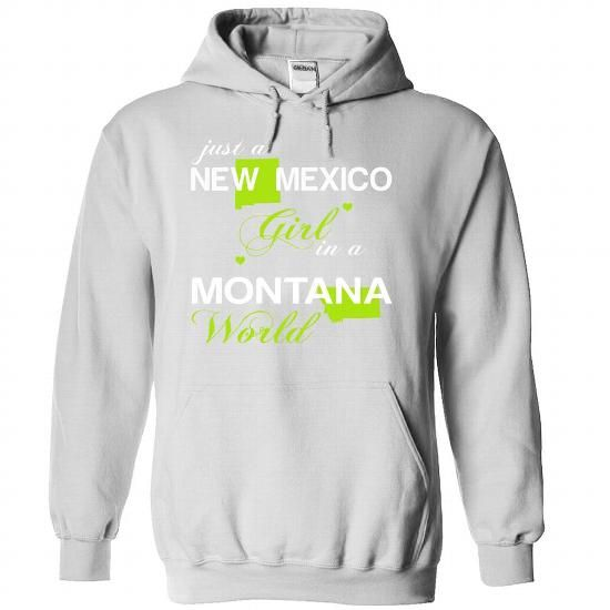(NMJustXanhChuoi001) Just A New Mexico Girl In A Montan - #shirts! #grafic tee. GET IT => https://www.sunfrog.com/Valentines/-28NMJustXanhChuoi001-29-Just-A-New-Mexico-Girl-In-A-Montana-World-White-Hoodie.html?68278