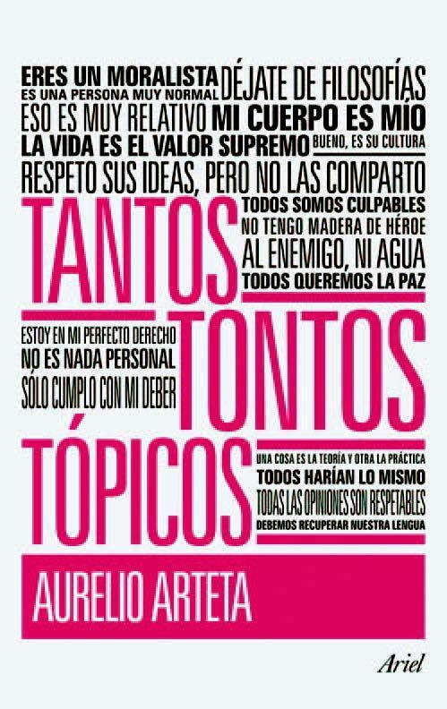 Tantos tontos tópicos; Aurelio Arteta, Arial