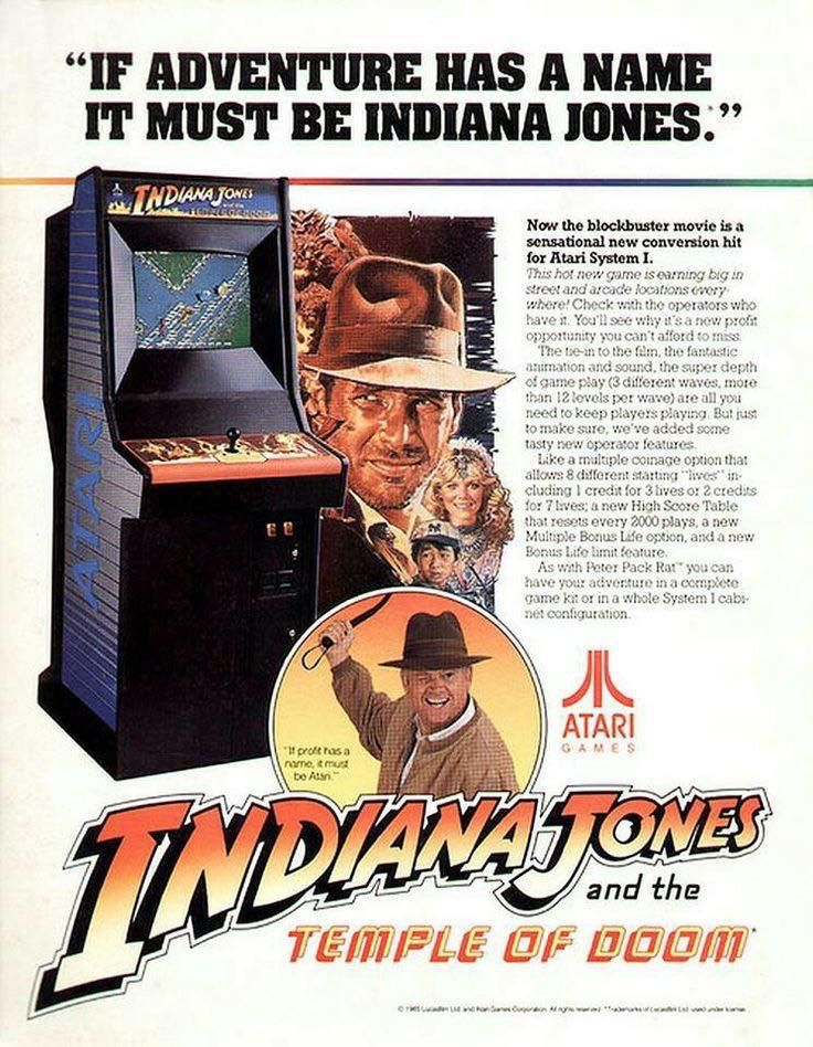 Indiana Jones and The Temple of Doom is a 1985 action arcade game developed and published by Atari Games, based on the 1984 film of the same name, the second film in the Indiana Jones franchise.