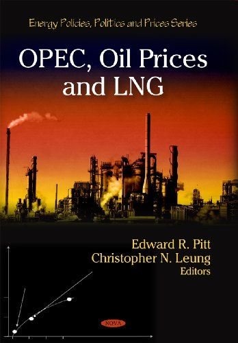 OPEC, Oil Prices and LNG (Energy Policies, Politics « Library User Group