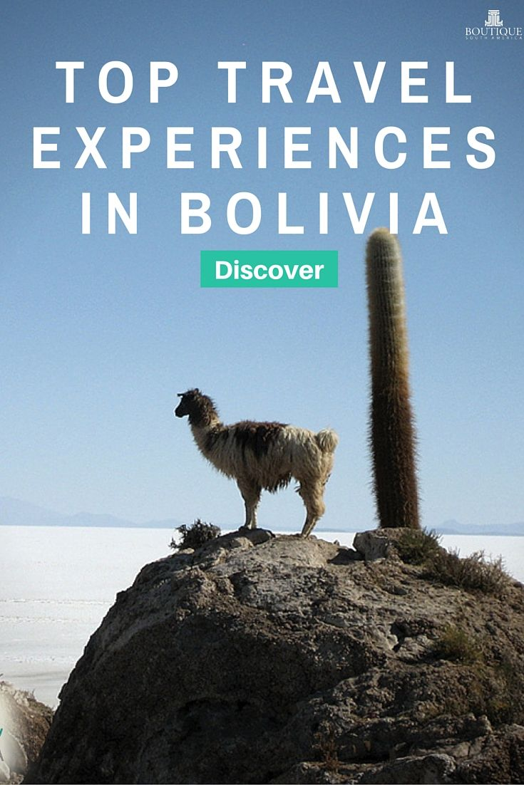 Discover the Top Travel Experiences in Bolivia: http://www.boutiquesouthamerica.com.au/blog/top-travel-experiences-in-bolivia/
