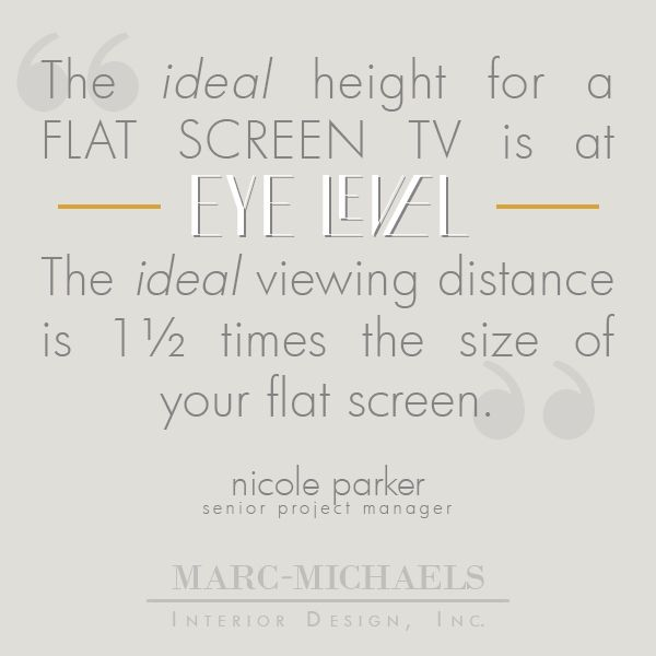 the ideal height for a flat screen tv is at eye level the ideal viewing distance is 1 and 1 2. Black Bedroom Furniture Sets. Home Design Ideas
