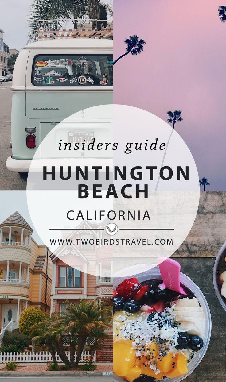 Insiders Guide to Huntington Beach, California with Erin Leaser. Published on Two Birds Travel