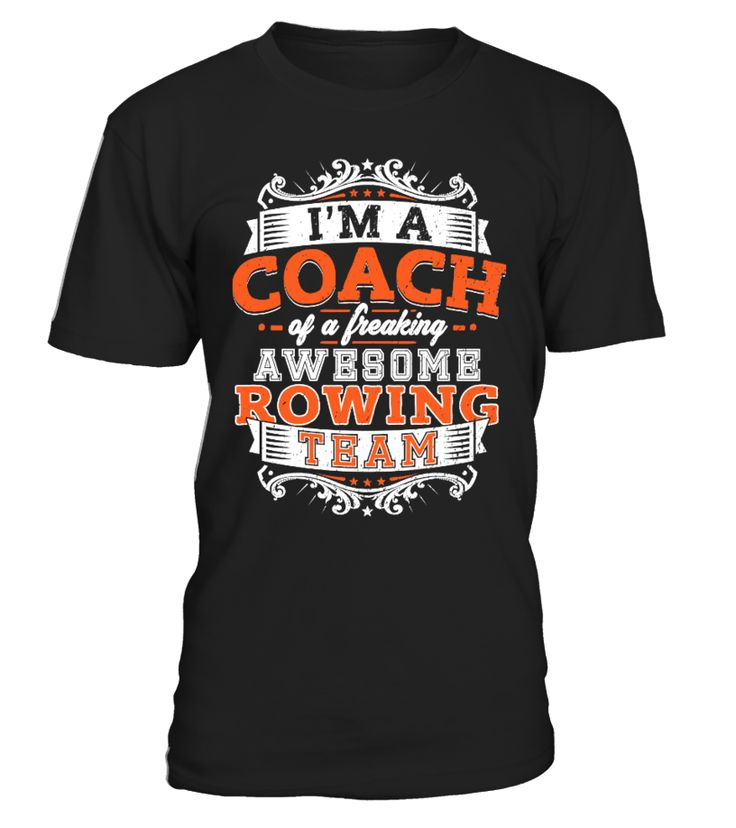 Limited: Coach Rowing Team   => Check out this shirt by clicking the image, have fun :) Please tag, repin & share with your friends who would love it. #rowing #rowingshirt #rowingquotes #hoodie #ideas #image #photo #shirt #tshirt #sweatshirt #tee #gift #perfectgift #birthday #Christmas