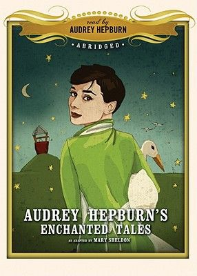 Find Audrey Hepburn's Enchanted Tales - by Mary Sheldon ( 9781433205620 ) Audio Compact Disc - Unabridged and more. Browse more  book selections in Classics books at Books-A-Million's online book store