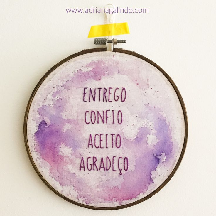 Embroidery and watercolor - translation: 'give, trust, accept, thank'/ Bordado com aquarela / yoga, meditation, mantra, meditacao, / shop: drigalindo1@gmail.com