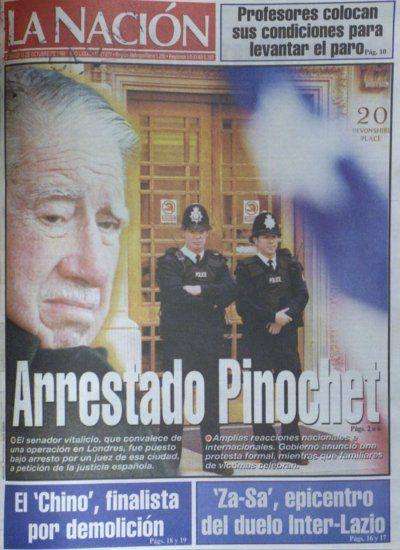 16 de octubre de 1998, dando cuenta del arresto de Pinochet en Londres. La Nación