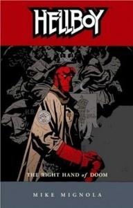 Hellboy (Mike Mignola and John Byrne)