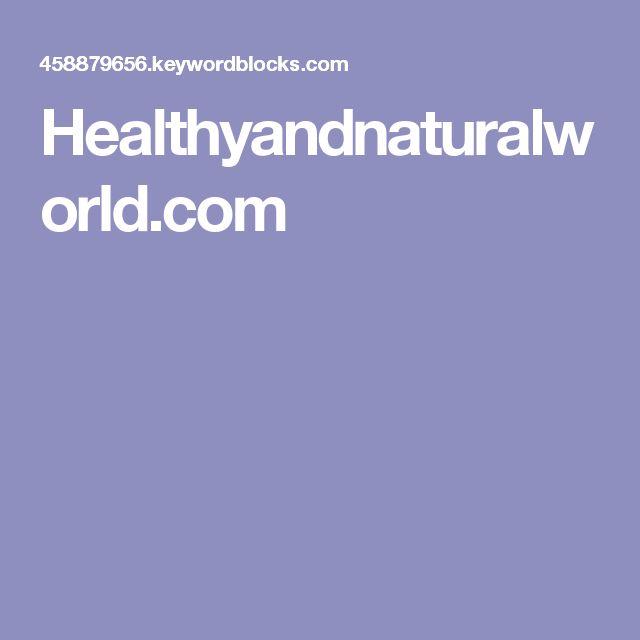 Healthyandnaturalworld.com