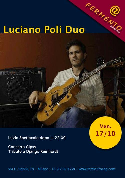 Luciano Poli Duo, Chitarre Gipsy, Venerdì 17/10/14
