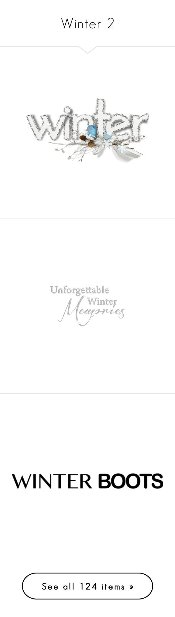 """""""Winter 2"""" by franceseattle ❤ liked on Polyvore featuring winter, christmas, letters, natale, text, phrase, quotes, saying, words and winter text"""