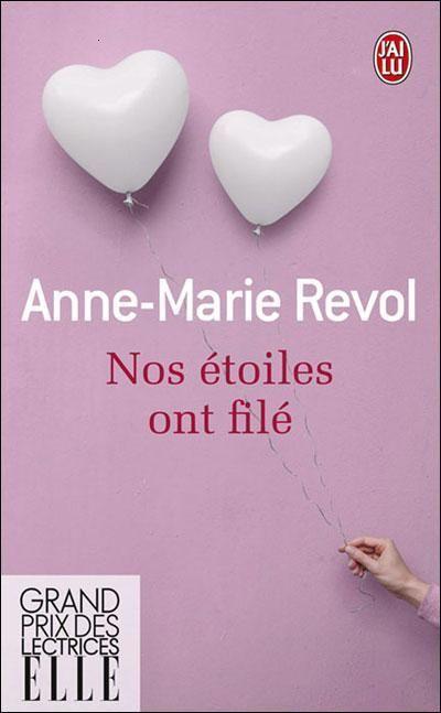 Nos étoiles ont filé, Anne-Marie Revol