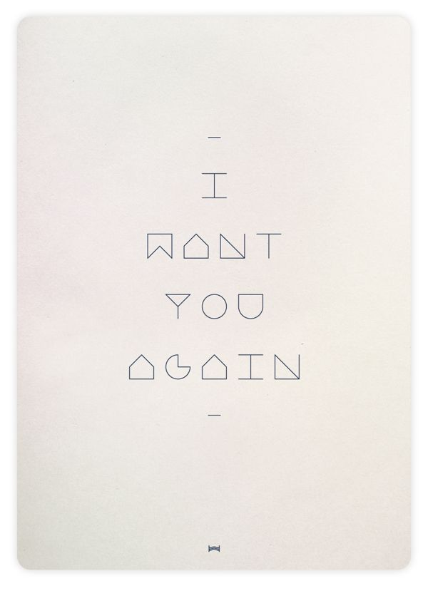 i want you again/ typography