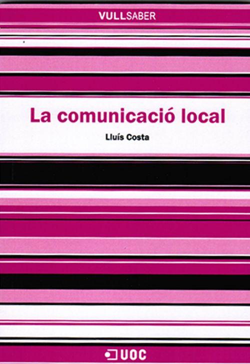 La Comunicació local / Lluís Costa
