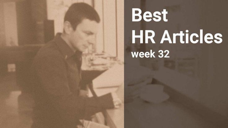 Best HR Management Articles, week 32