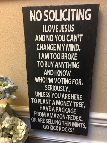 No Soliciting, Funny, Outdoor Porch Wood Sign