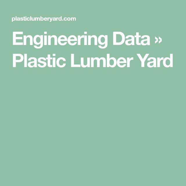 Engineering Data » Plastic Lumber Yard