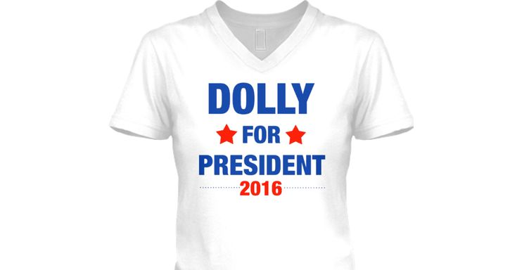 """Today Dolly Partonsaid """"I try not to get political but if I am, I might as well just run myself 'cause I've got the hair for it, it's huge, and they could always use more boobs in the race. But seriously, I have not decided who I'm voting for, but no matter what we're gonna be suffering from PMS, Presidential Mood Swings."""" I couldn't resist making a t shirt!!"""