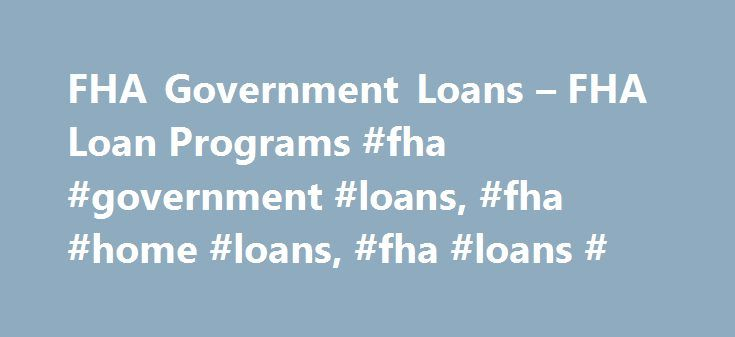 25+ great ideas about Fha Loan on Pinterest | Loan places near me, Home buying process and House ...