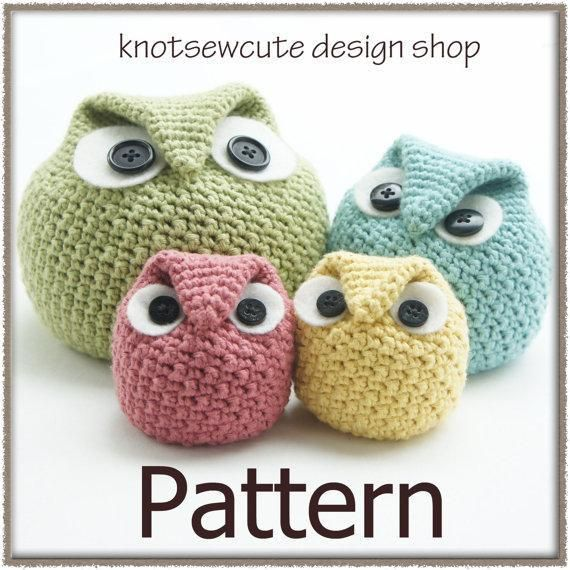Chubby Owl (do some in crocodilestitch?) - would be fab as door stops with a stone inside or sand to weight them down.
