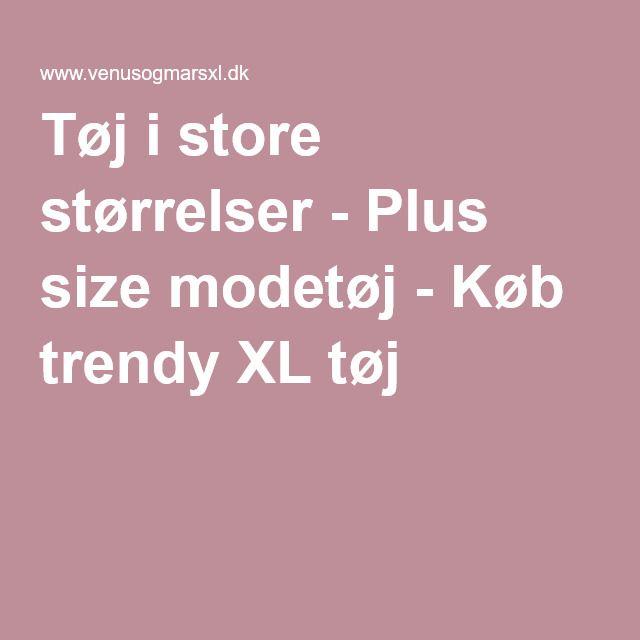 venusogmarsxl.dk  Tøj i store størrelser - Plus size modetøj - Køb trendy XL tøj